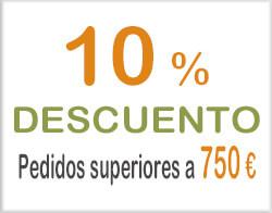 Descuento del 10% en pedidos superiores a 750 €.